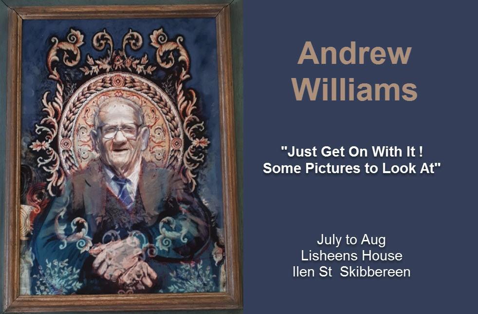 Andrew Williams Exhibition